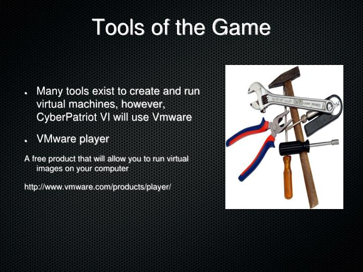 Tools of the Game