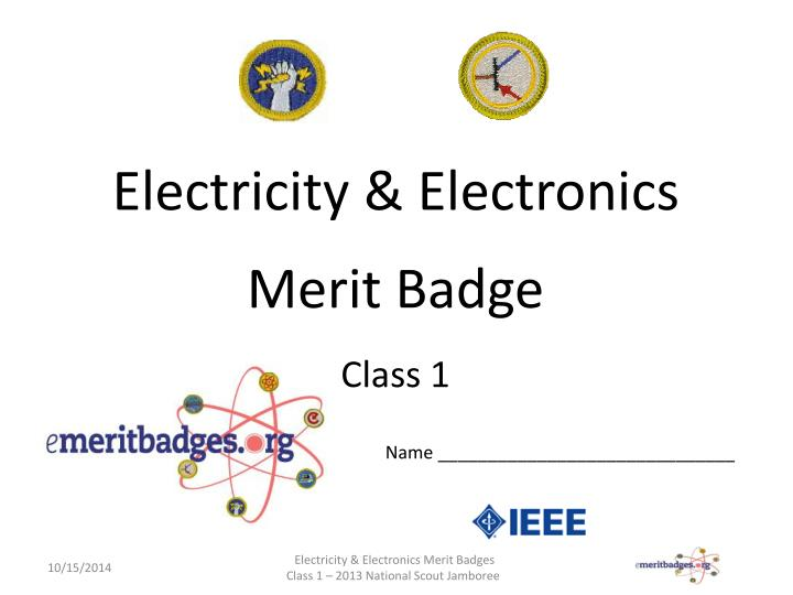 PPT - Electricity & Electronics Merit Badge Class 1 PowerPoint