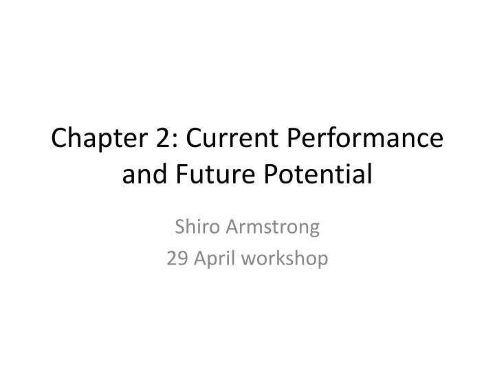 Chapter 2 current performance and future potential
