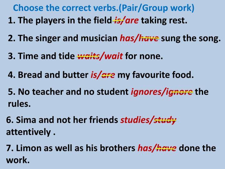 Choose the correct verbs.(Pair/Group work)
