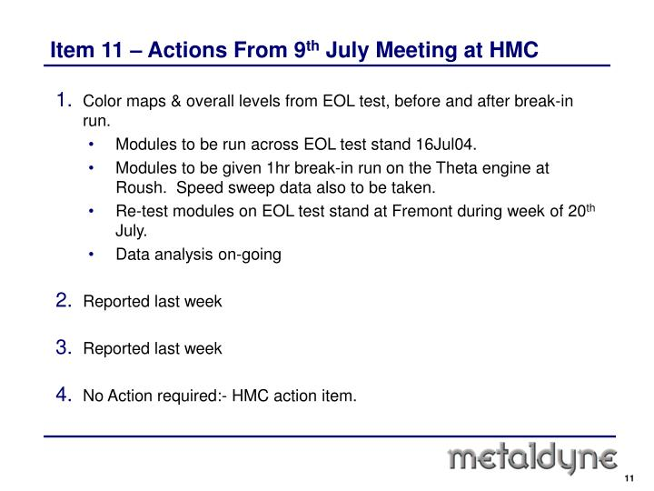 Item 11 – Actions From 9