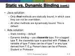 static vs dynamic binding cont