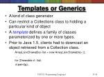 templates or generics