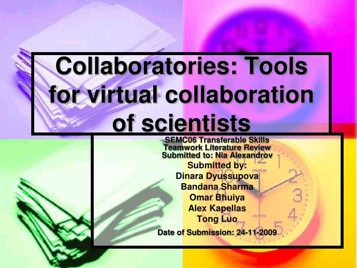 collaboratories tools for virtual collaboration of scientists n.