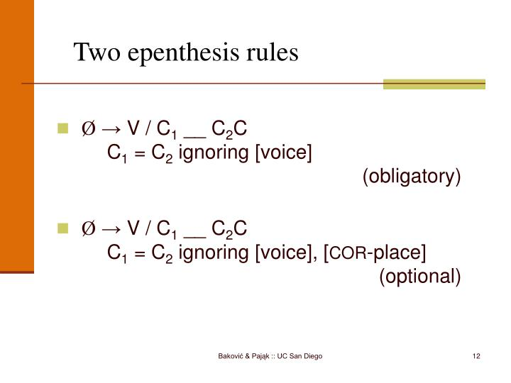 Two epenthesis rules