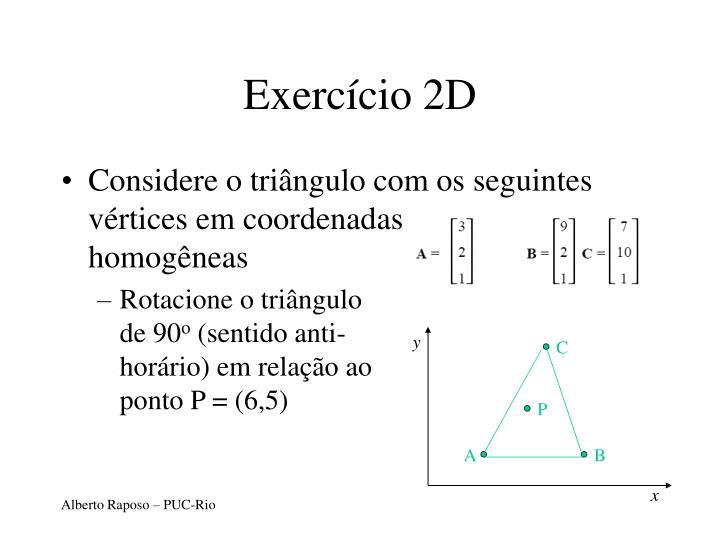 Exercício 2D