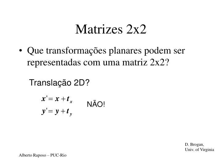 Matrizes 2x2