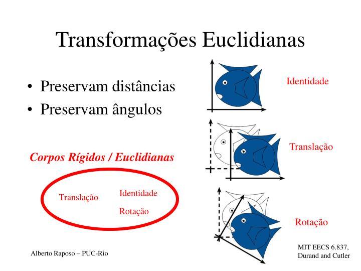 Transformações Euclidianas