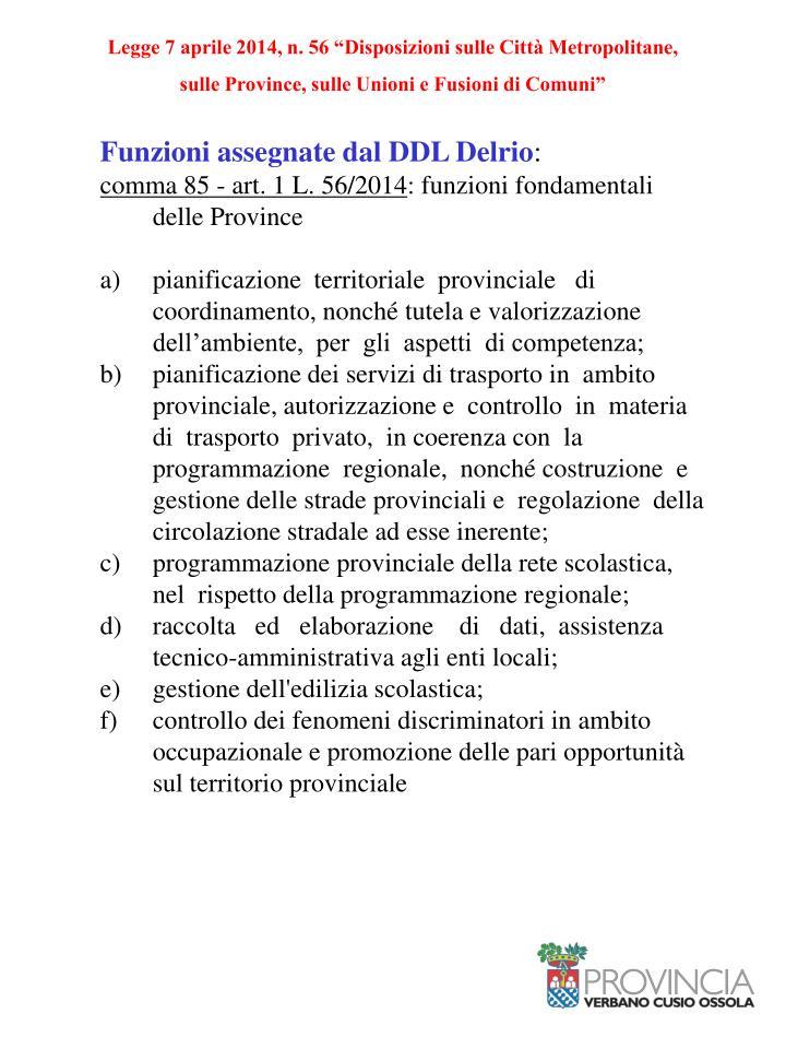 """Legge 7 aprile 2014, n. 56 """"Disposizioni sulle Città Metropolitane,"""