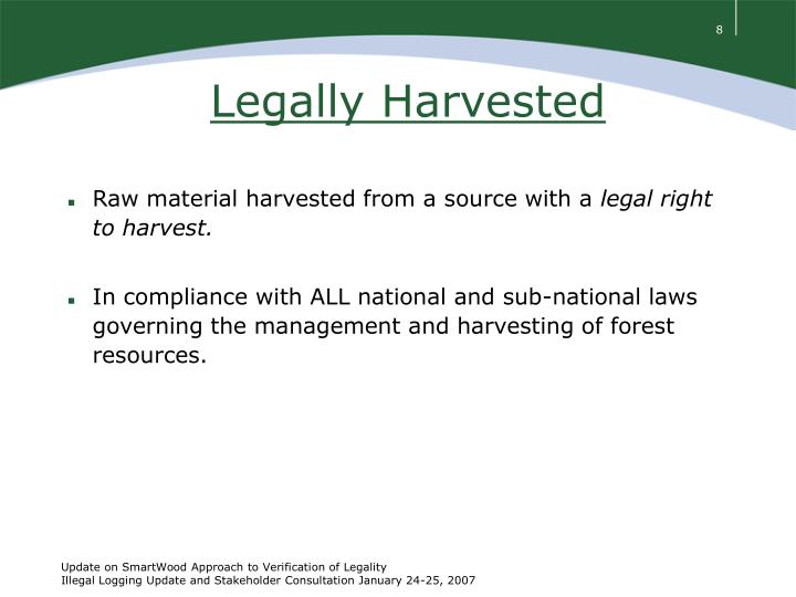 Legally Harvested