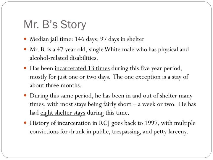 Mr. B's Story