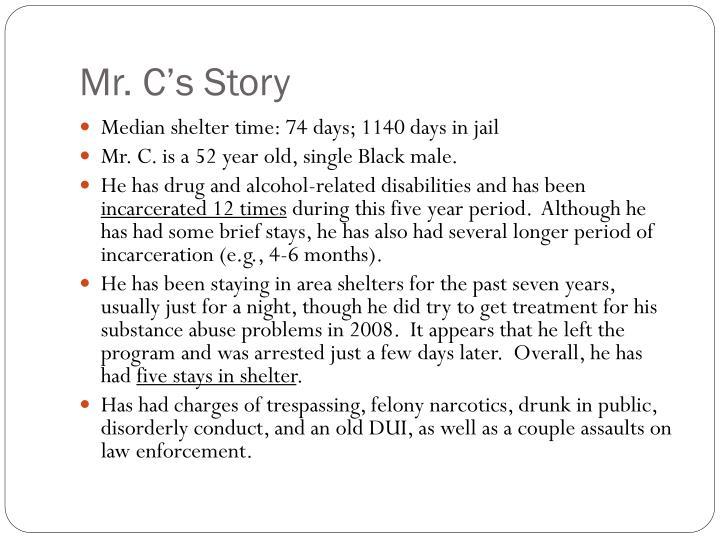 Mr. C's Story