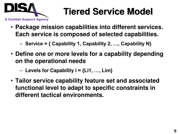 Tiered Service Model