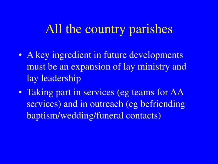 All the country parishes