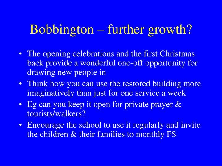 Bobbington – further growth?