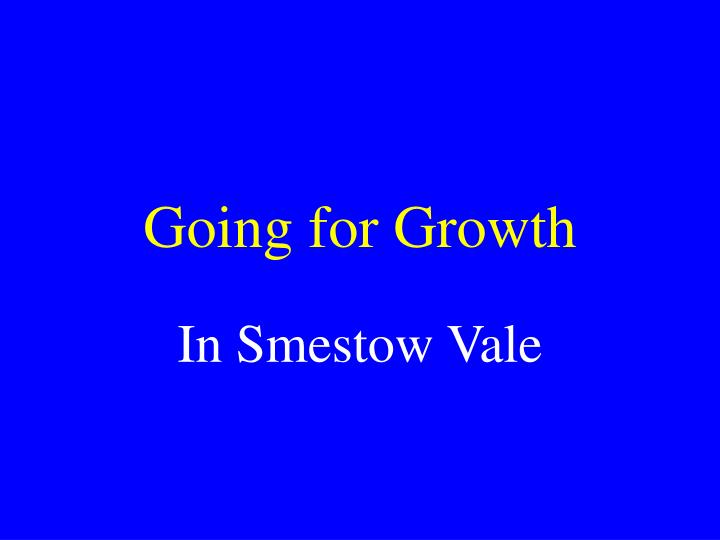 Going for growth