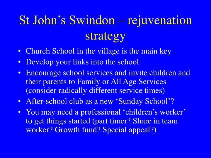 St John's Swindon – rejuvenation strategy