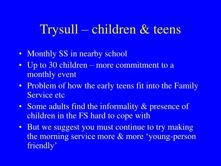 Trysull – children & teens