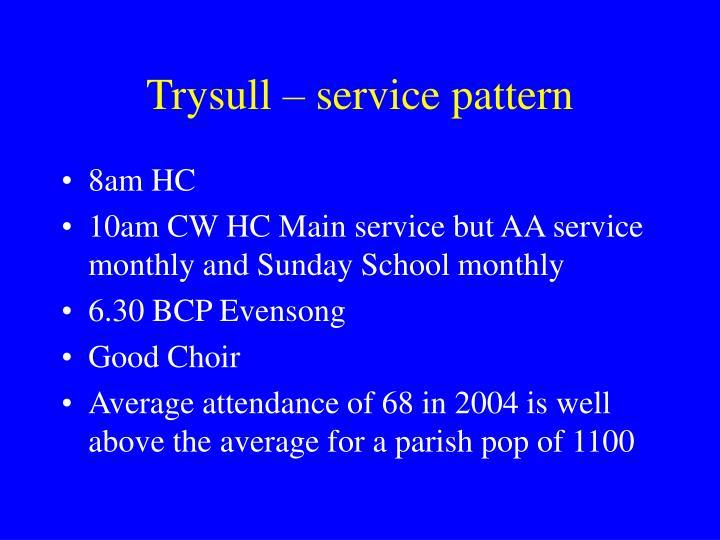 Trysull – service pattern