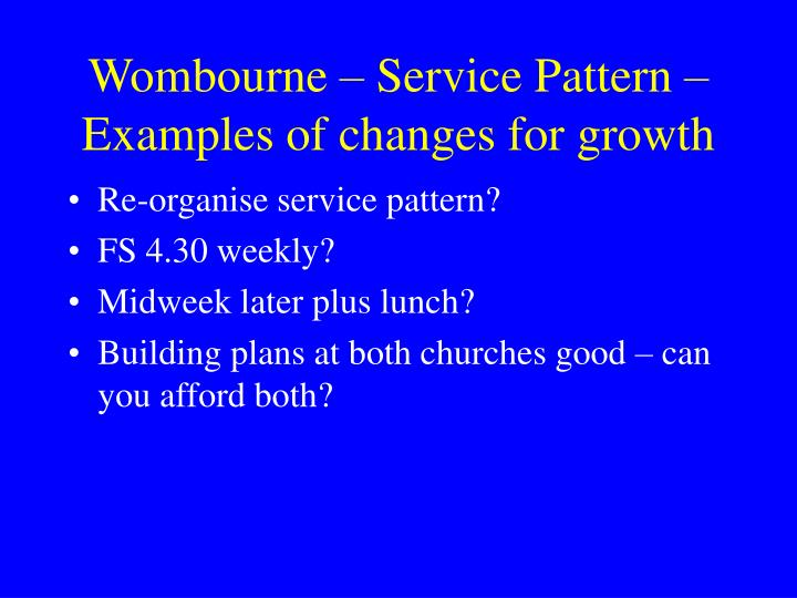 Wombourne – Service Pattern – Examples of changes for growth