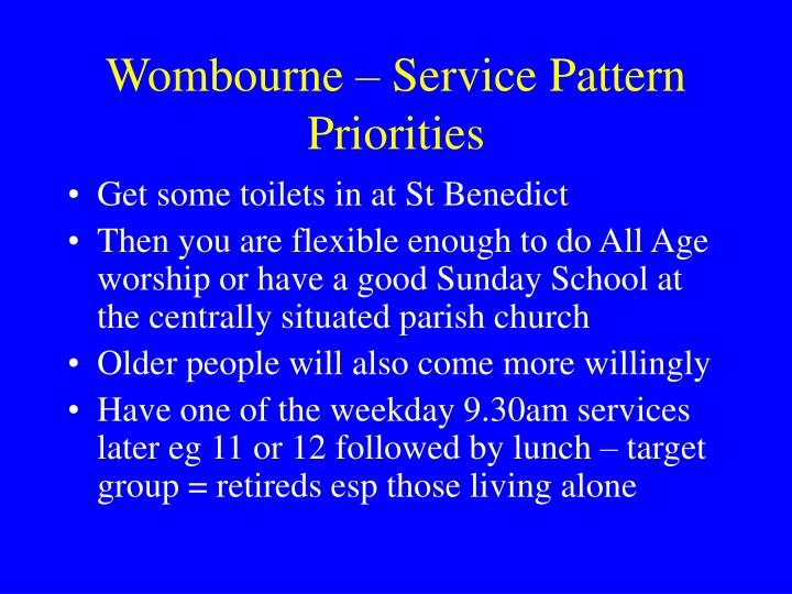 Wombourne – Service Pattern Priorities