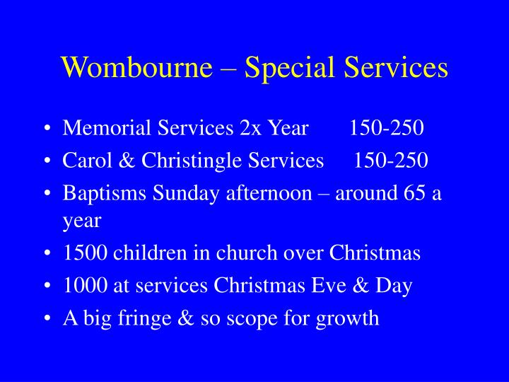 Wombourne – Special Services