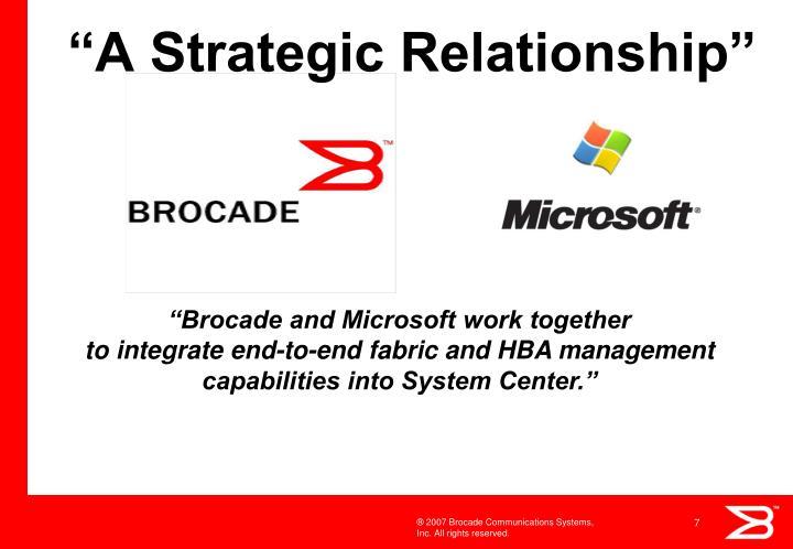 """A Strategic Relationship"""
