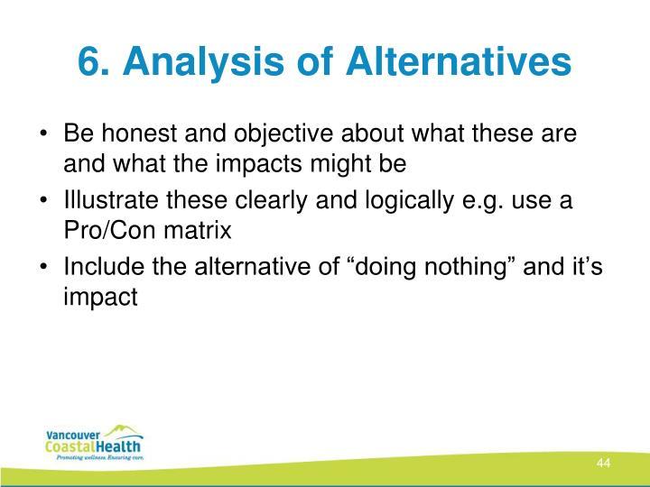 6. Analysis of Alternatives