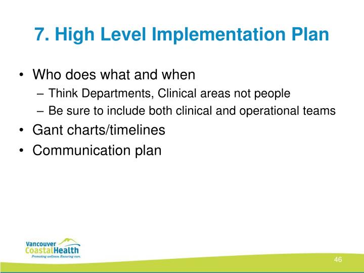 7. High Level Implementation Plan