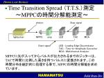 time transition spread t t s mppc