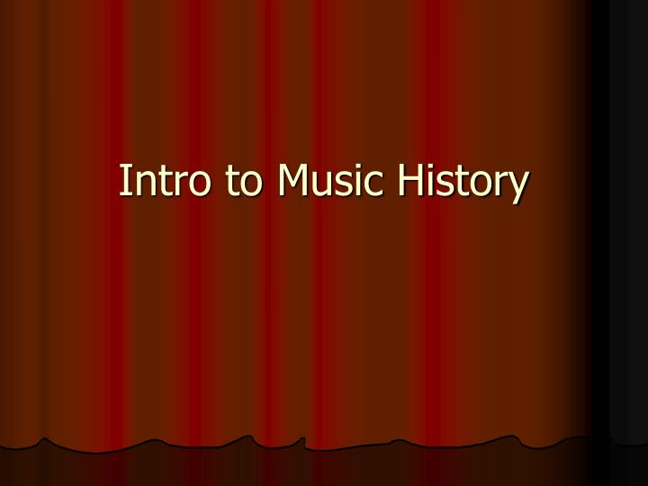 intro to music history n.