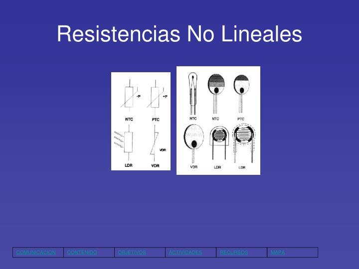 Resistencias No Lineales
