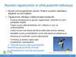 nuorten tapaturmiin ei yht patentti ratkaisua