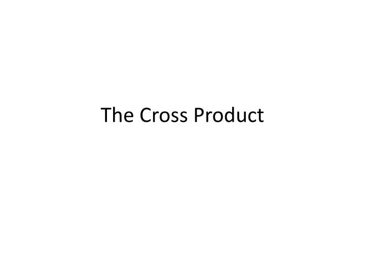the cross product n.