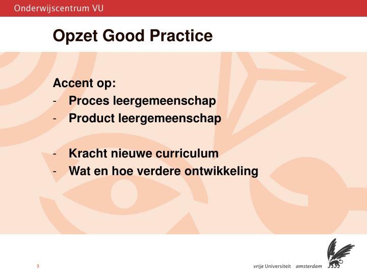 Opzet good practice