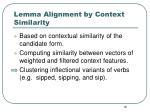 lemma alignment by context similarity