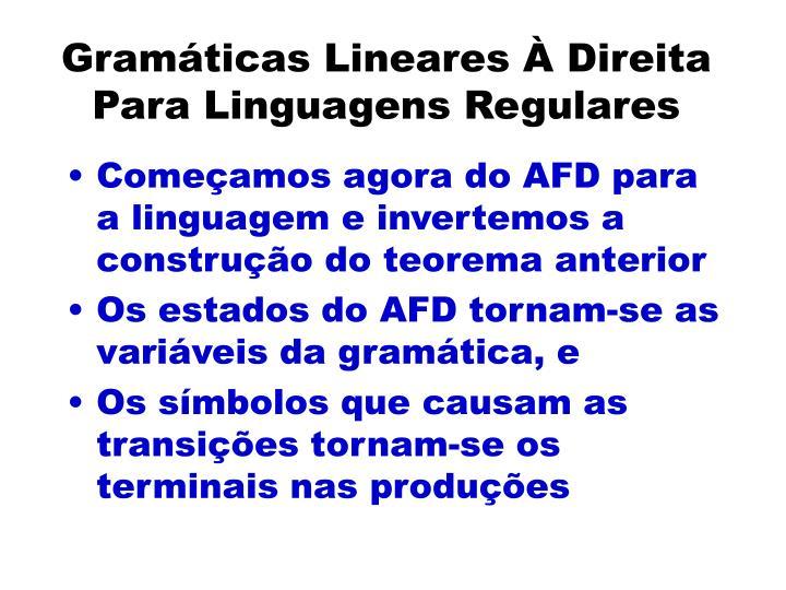 Gramáticas Lineares À Direita Para Linguagens Regulares