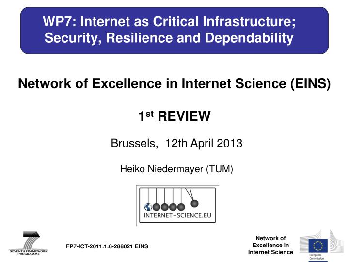Wp7 internet as critical infrastructure security resilience and dependability