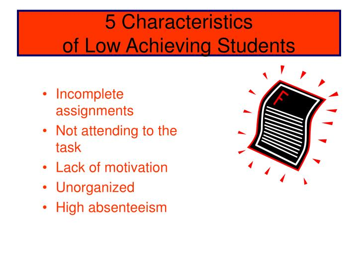 5 characteristics of low achieving students n.