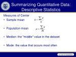 summarizing quantitative data descriptive statistics