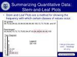 summarizing quantitative data stem and leaf plots