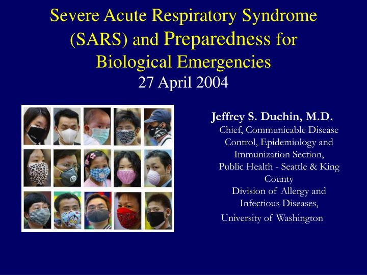 severe acute respiratory syndrome sars and preparedness for biological emergencies 27 april 2004 n.