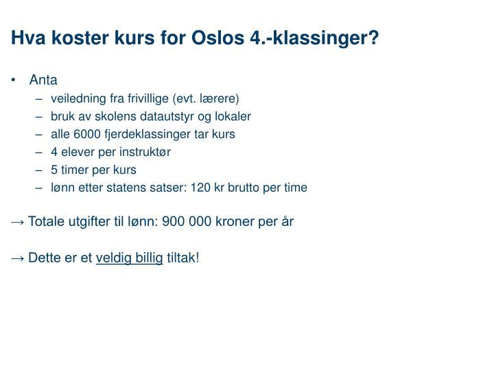 Hva koster kurs for Oslos 4.-klassinger?