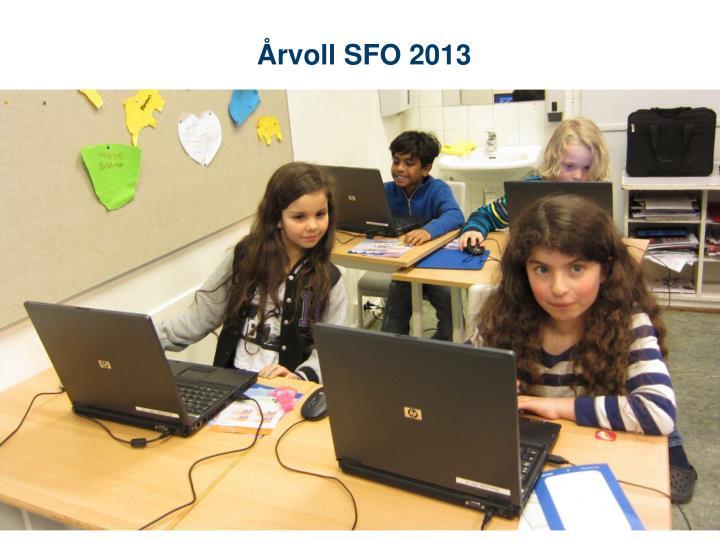 Årvoll SFO 2013