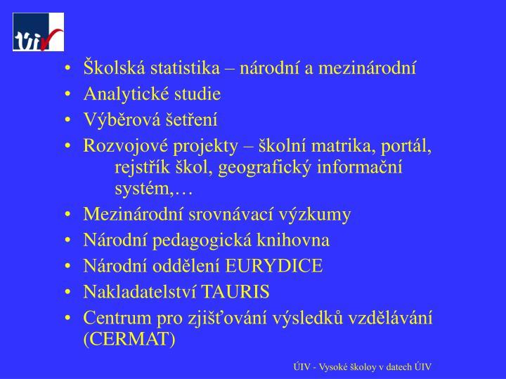 Školská statistika – národní a mezinárodní