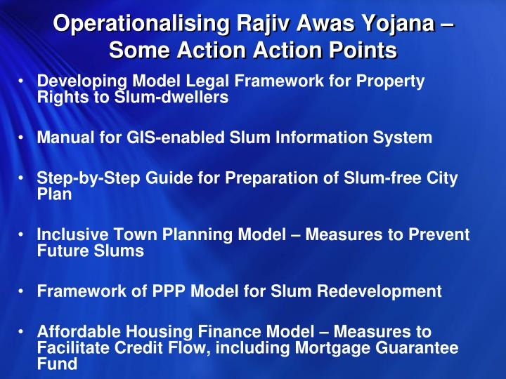 Operationalising Rajiv Awas Yojana – Some Action Action Points