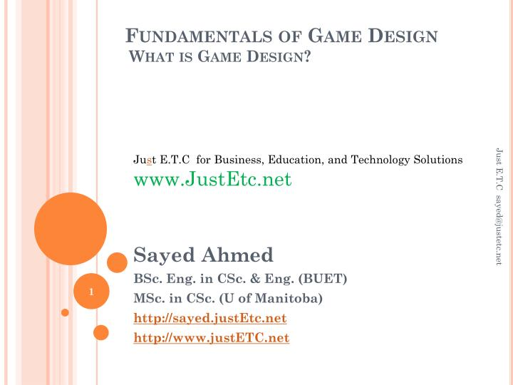 PPT Fundamentals Of Game Design What Is Game Design PowerPoint - Fundamentals of game design