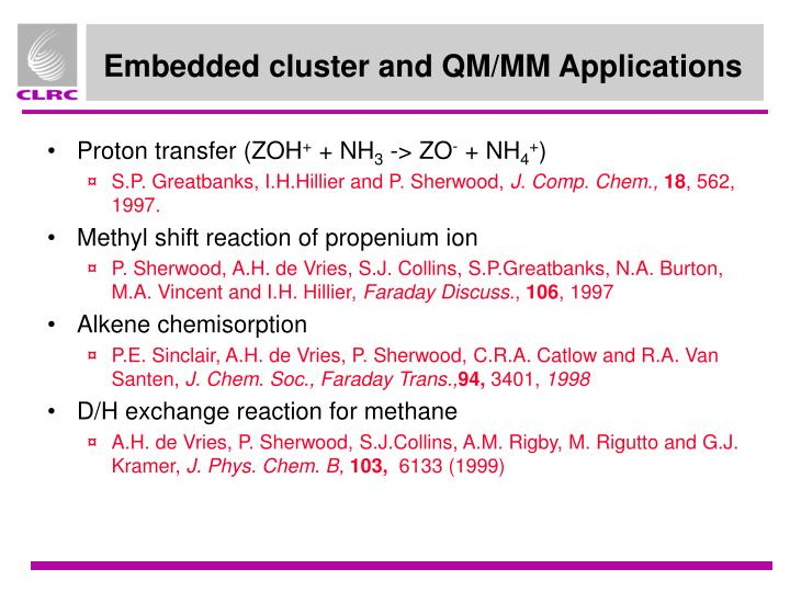 Embedded cluster and QM/MM Applications