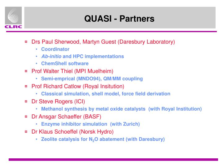Quasi partners