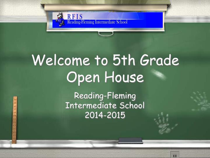 welcome to 5th grade open house n.